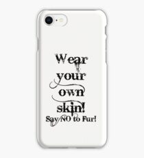 Wear your own skin - Black text iPhone Case/Skin