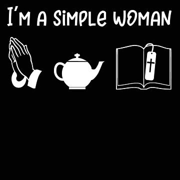 Religious Simple Woman prayer Tea bible by stacyanne324