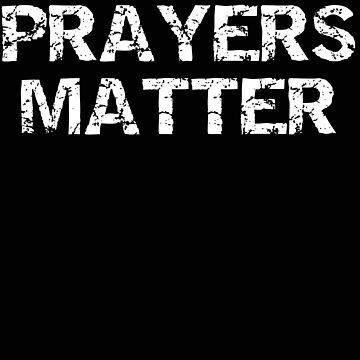 Religious Prayers Matter by stacyanne324