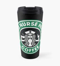 This Nurse Needs Coffee Travel Mug