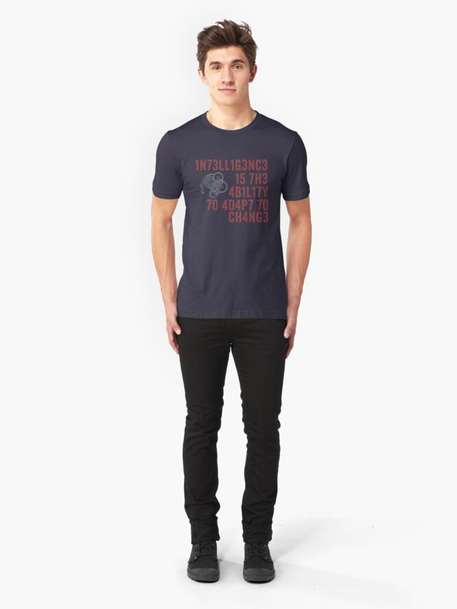 Alternate view of Intelligence Is The Ability to Adapt to Change T-Shirt Quote Slim Fit T-Shirt