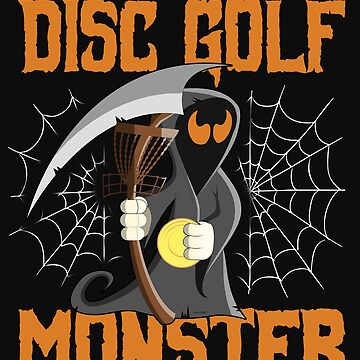 Disc Golf Funny Halloween Grim Reaper Disc Golf Monster Banging Chains by normaltshirts