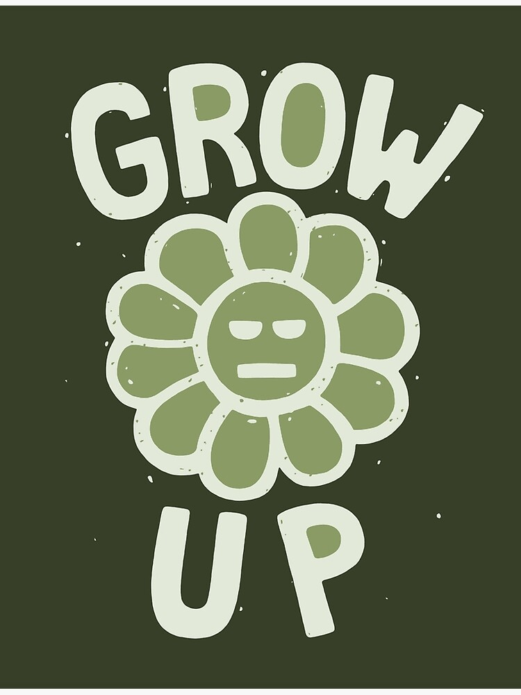 GROW THE F. UP by Angchor