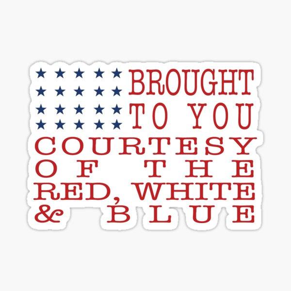 red white & blue Sticker