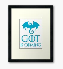 GOT IS COMING Framed Print