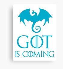 GOT IS COMING Canvas Print