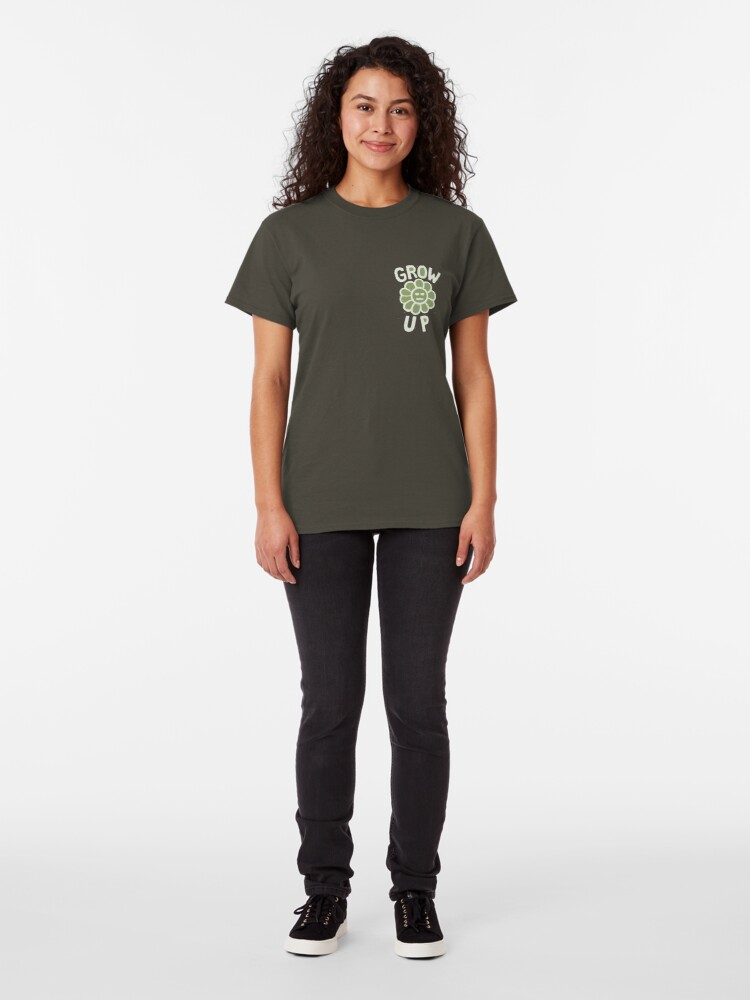 Alternate view of GROW THE F. UP Classic T-Shirt