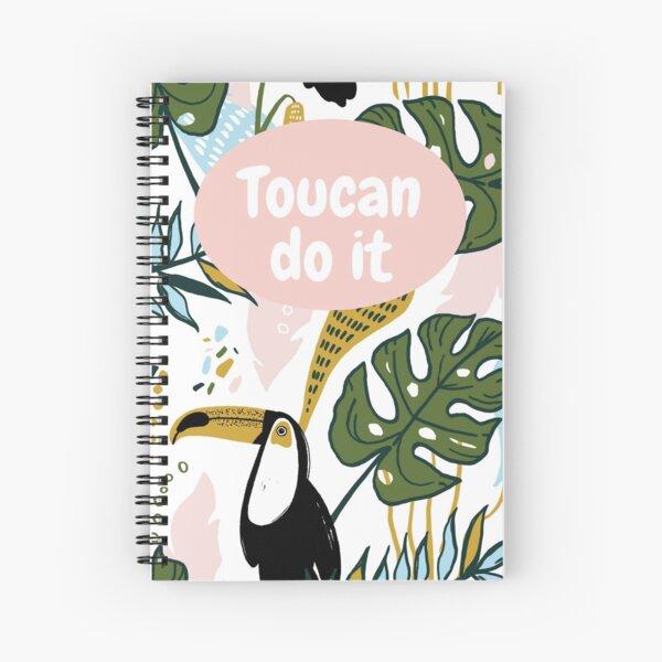 Toucan Do It! Spiral Notebook