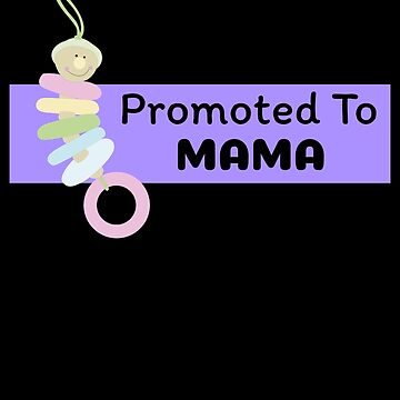Promoted To Mama by DogBoo