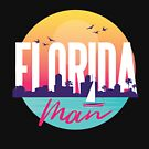 Florida Man Vintage Travel Design  by Tigarlily