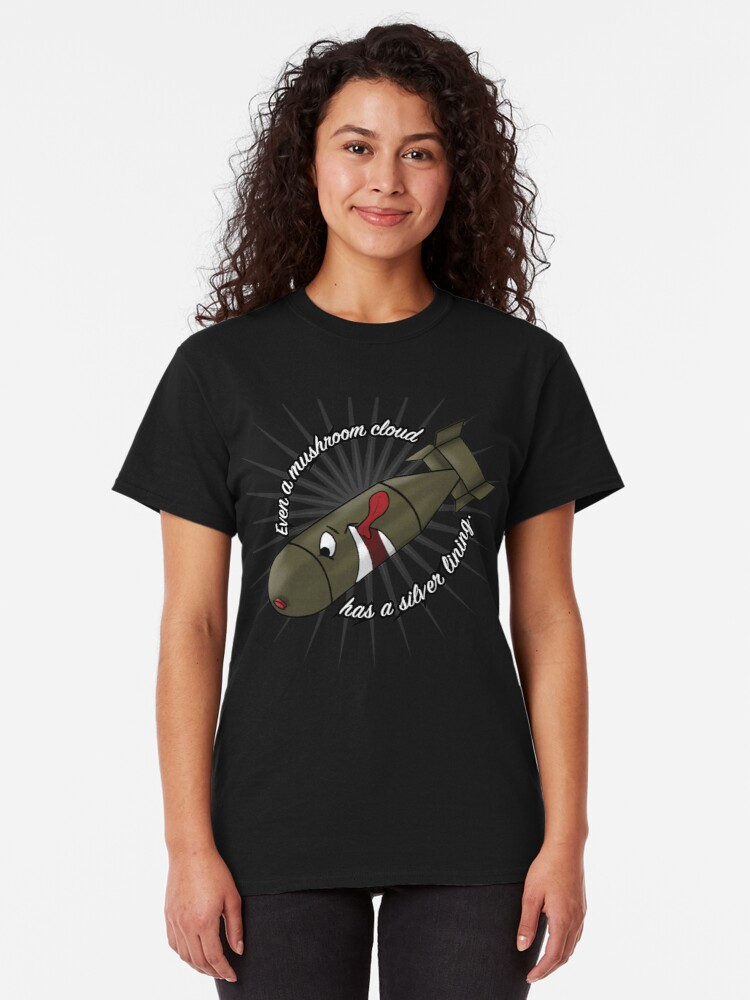 Alternate view of Even a mushroom cloud has a silver lining bomb design Classic T-Shirt