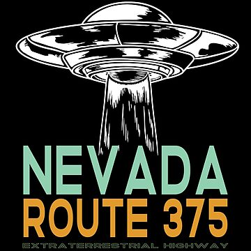 Unidentified Flying Object UFO Design - Nevada Route 375 Extra Terrestrial Highway by kudostees