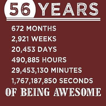 56th Birthday Gifts 56 Years Old of Being Awesome by FiftyStyle