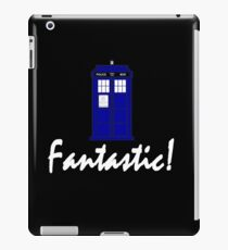 """Fantastic!"" iPad Case/Skin"