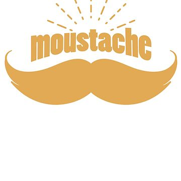 Mustache Day Funny Gifts for Dad Husband Boyfriend by daviduy