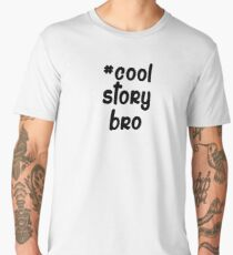 #coolstorybro Men's Premium T-Shirt
