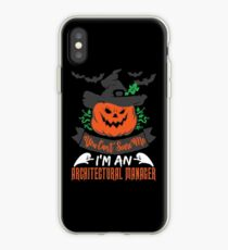 Halloween T-Shirts & Gifts: You Can't Scare Me I'm an Architectural Manager iPhone-Hülle & Cover