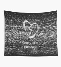 Bad Vibes Forever Wall Tapestry