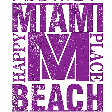 Florida Miami Beach Happy Place Fashion T-Shirt by andalit