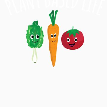 Plant Based Life Vegan Plant Based Diet Kale Carrot Tomato Vegetables Apparel and Gift by Tigarlily