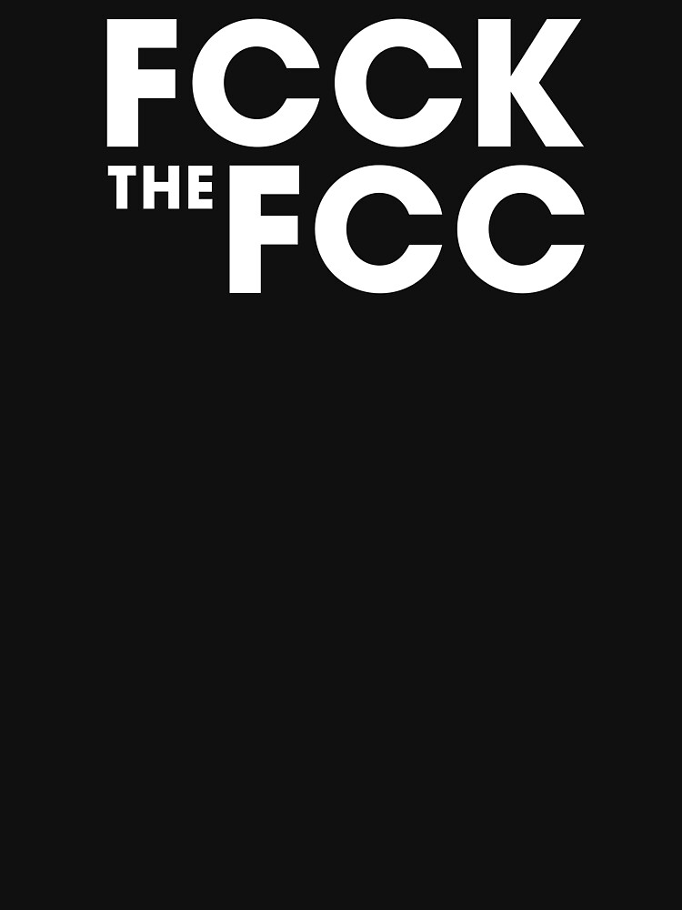 FCCK the FCC by TimStabers
