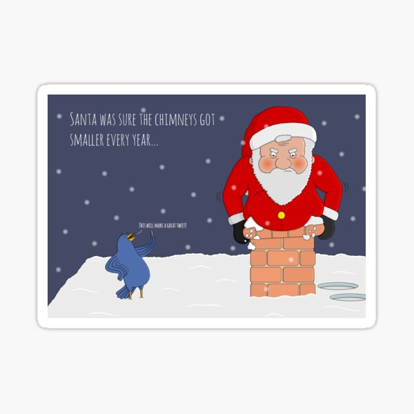 Santa Got Stuck In The Chimney Sticker