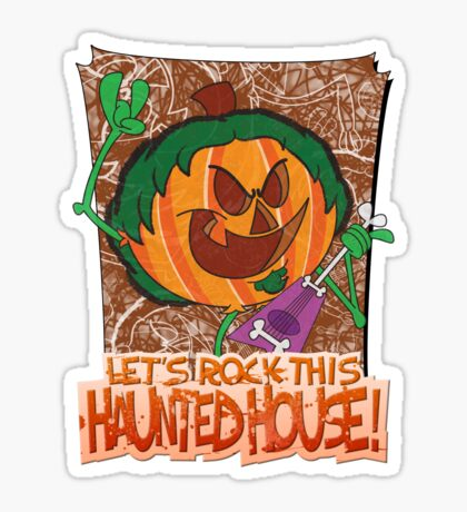 Halloween T-Shirt 2009 - Lets Rock This Haunted House Sticker