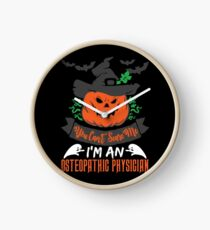 Halloween T-Shirts & Gifts: You Can't Scare Me I'm an Osteopathic Physician Clock