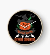 Halloween T-Shirts & Gifts: You Can't Scare Me I'm an Outreach Coordinator Clock