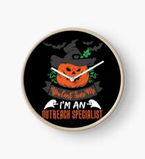 Halloween T-Shirts & Gifts: You Can't Scare Me I'm an Outreach Specialist Clock