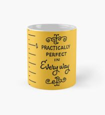 practically perfect Mug