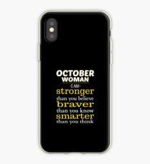 October Woman Stronger Braver Smarter iPhone Case