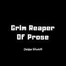Grim Reaper of Prose by SisterQuill
