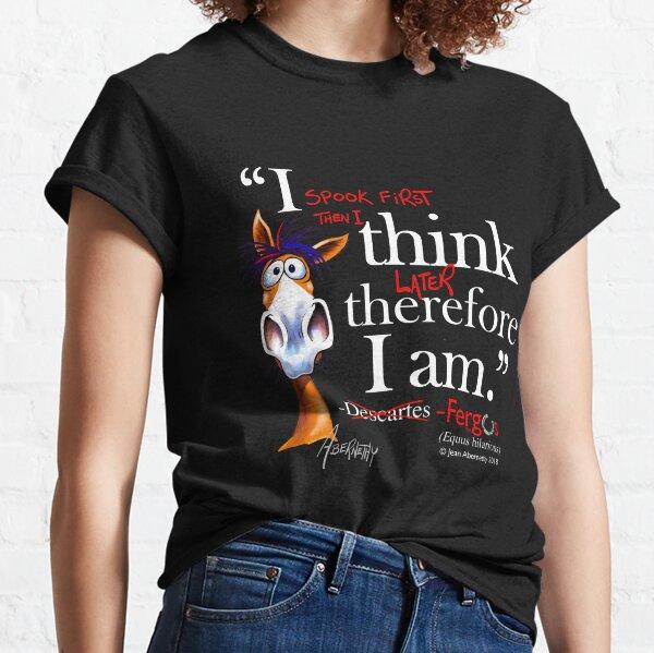 Fergus the Horse: Descartes (white) Classic T-Shirt