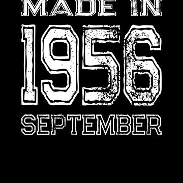 Birthday Celebration Made In September 1956 Birth Year by FairOaksDesigns