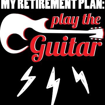 Retirement Guitar Player Funny Music Instrument Gift by kh123856