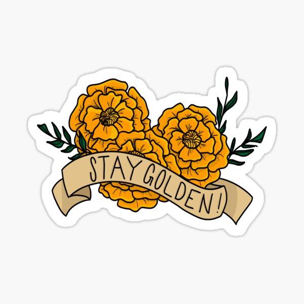 Stay Golden! Sticker
