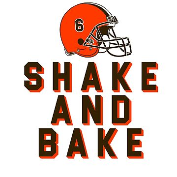 SHAKE AND BAKE - BROWNS BAKER MAYFIELD by MelanixStyles
