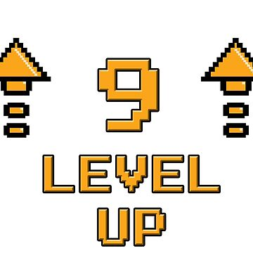 Level 9 Up by PaunLiviu