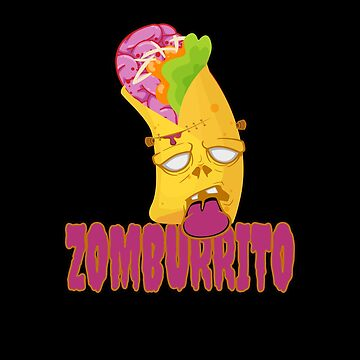 Zomburrito - Halloween Zombie Burrito Mexican Food by PrintPress