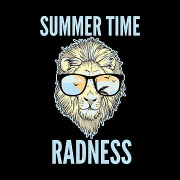 Funny Gift - Summer Time Radness by FDST-shirts