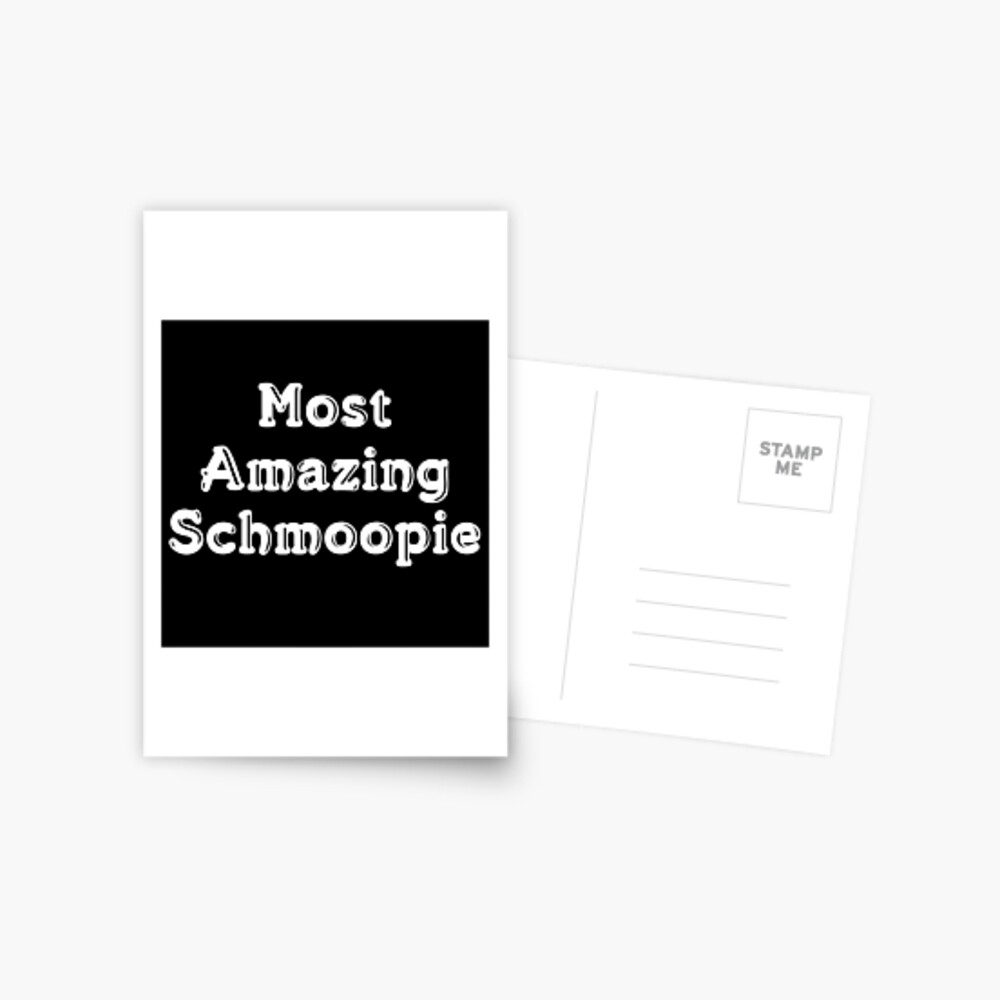Pop Culture Gift - Most Amazing Schmoopie - Gift for Wife Husband Partner Lover Fiance Anniversary Wedding Postcard