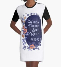 When There Are Nine - Ruth Bader Ginsburg Graphic T-Shirt Dress