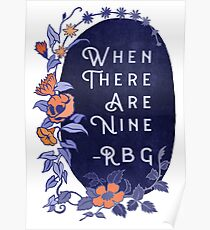When There Are Nine - Ruth Bader Ginsburg Poster