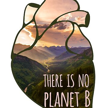 there is no planet B - landscape by FandomizedRose