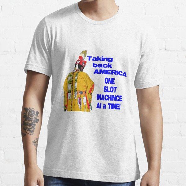 Native American Casino  Essential T-Shirt