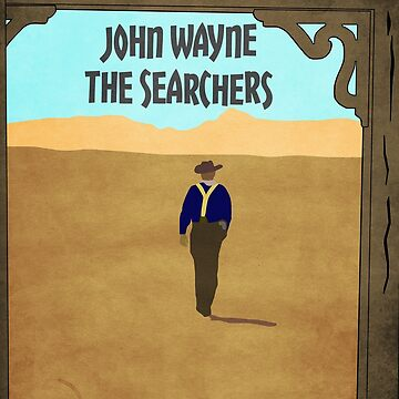 The Searchers - John Wayne illustration by 8mmAttire