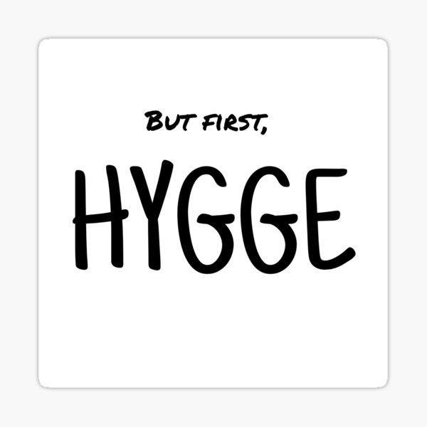Hygge first Sticker