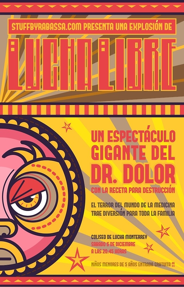 Dr. Dolor - Lucha Libre by Richard Rabassa