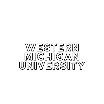 Western Michigan University - Style 13 by caroowens